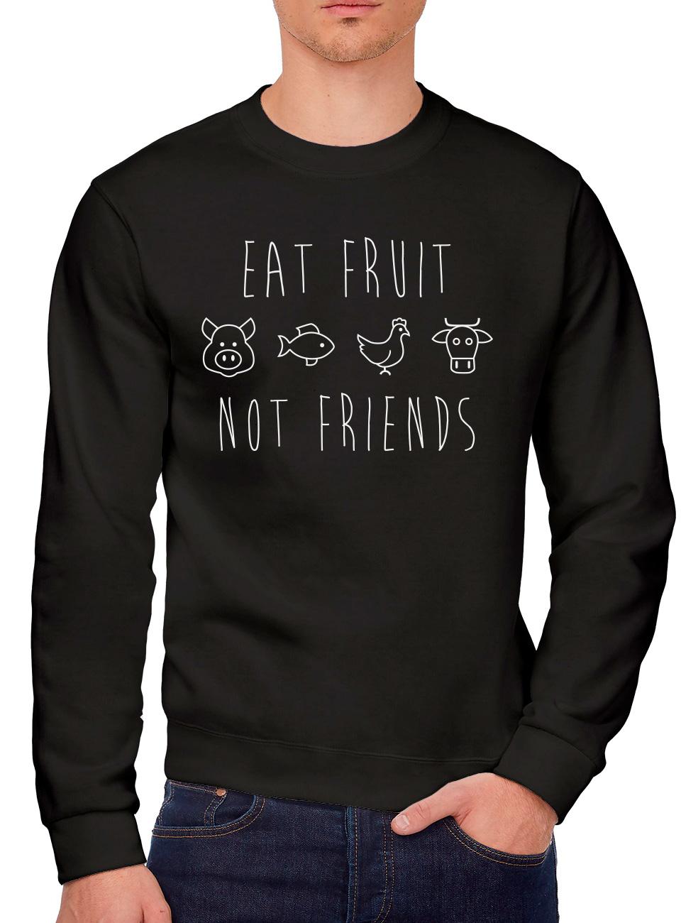 Vegan Vegetarian Gifts Youth /& Mens Sweatshirt Eat Fruit Not Friends