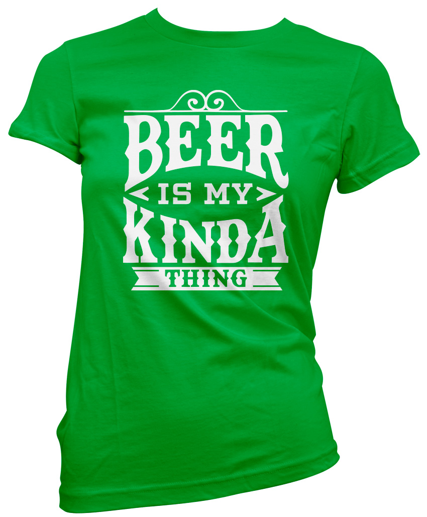 Beer is Kinda My Thing Real Ale Lager Womens T-Shirt